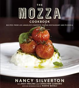 The Mozza Cookbook Book