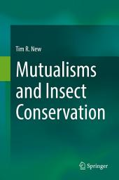 Mutualisms and Insect Conservation
