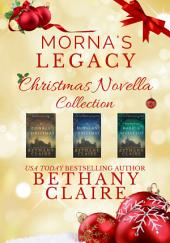 Morna's Legacy Christmas Novella Collection: Scottish Time Travel Christmas Novellas