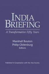 India Briefing: Transformative 50 Years, Edition 2