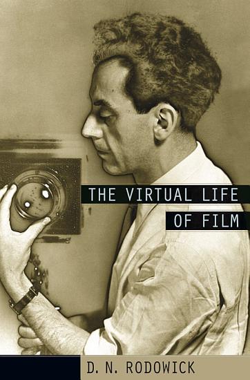 The Virtual Life of Film PDF