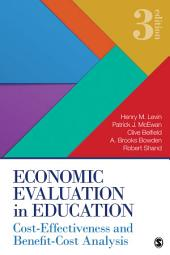 Economic Evaluation in Education: Cost-Effectiveness and Benefit-Cost Analysis, Edition 3