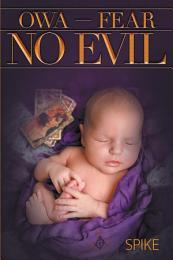 OWA - Fear No Evil