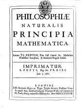Philosophiae naturalis principia mathematica, autore Is. Newton,....