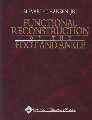 Functional Reconstruction of the Foot and Ankle PDF
