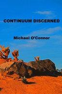 Continuum Discerned
