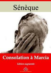 Consolation à Marcia: Nouvelle édition augmentée