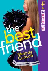 The Best Friend (Life at Kingston High Book #2)