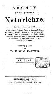 Archiv für die gesammte Naturlehre: Band 12