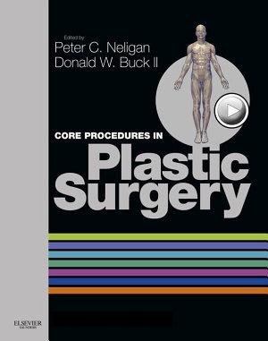Core Procedures in Plastic Surgery E-Book
