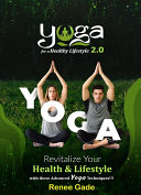 Yoga For A Healthy Lifestyle 2.0