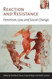 Reaction and Resistance: Feminism, Law, and Social Change