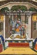 The Cult of St George in Medieval England PDF