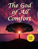 The God of All Comfort  Large Print  PDF
