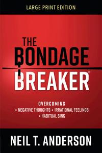 The Bondage Breaker   Large Print Book