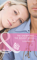 The Sheikh and the Bought Bride  Mills   Boon Cherish  PDF