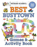 Richard Scarry s Best Busytown Games   Activity Book