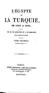 L'Egypte et la Turquie de 1829 à 1836. tom. 1, 2. Égypte et Nubie