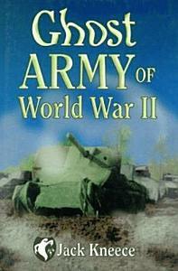 Ghost Army of World War II Book