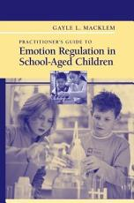 Practitioner s Guide to Emotion Regulation in School Aged Children PDF
