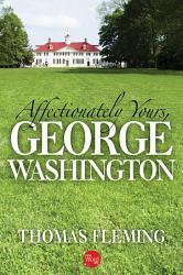 Affectionately Yours George Washington Book PDF