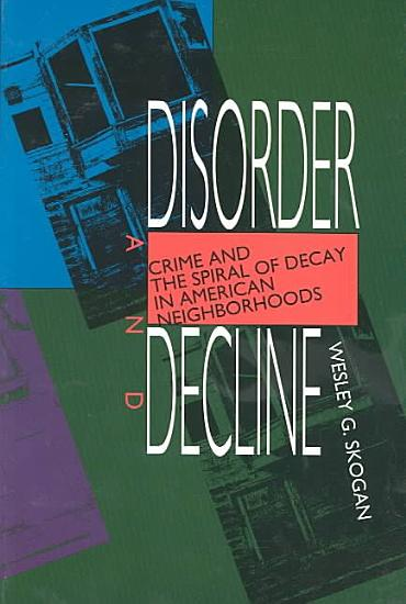 Disorder and Decline PDF