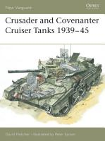 Crusader and Covenanter Cruiser Tanks 1939   45 PDF