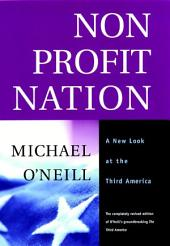 Nonprofit Nation: A New Look at the Third America, Edition 2