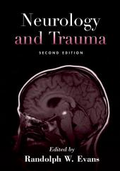 Neurology and Trauma: Edition 2