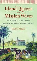 Island Queens and Mission Wives PDF