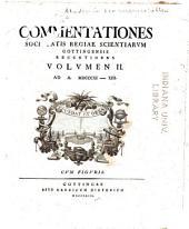 Commentationes Societatis Regiae Scientiarum Gottingensis recentiores: Band 2