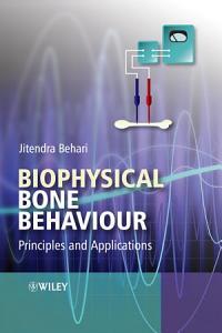 Biophysical Bone Behaviour Book
