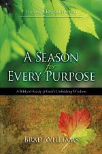 A Season for Every Purpose