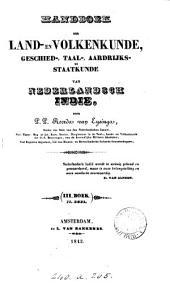 Handboek der land- en volkenkunde, geschiedtaal-, aardrijks- en staatkunde von Nederlandsch Indie. 3 boeken [in 5 pt.].