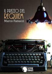 Il prezzo del Requiem