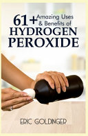 61  Amazing Uses   Benefits of Hydrogen Peroxide
