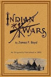 Indian Wars: Under The Lead of Sitting Bull - Accounts of the Messiah Craze and Ghost Dances
