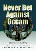 Never Bet Against Occam