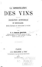 La sophistication des vins: coloration artificielle et mouillage, moyens pratiques de reconnaitre la fraude