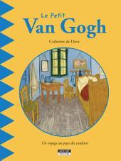 Le petit Van Gogh: Un livre d'art amusant et ludique pour toute la famille !