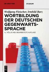 Wortbildung der deutschen Gegenwartssprache: Ausgabe 4