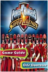 Power Rangers Super Legends Game Guide
