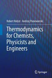 Thermodynamics For Chemists Physicists And Engineers Book PDF