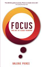 Focus: The Art of Clear Thinking