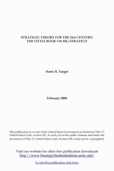 Download Strategic Theory for the 21st Century  The Little Book on Big Strategy Book