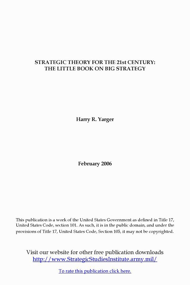 Strategic Theory for the 21st Century: The Little Book on Big Strategy
