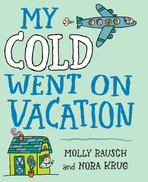 My Cold Went On Vacation PDF