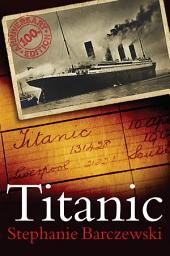 Titanic 100th Anniversary Edition: A Night Remembered