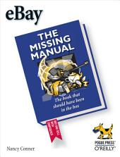 eBay: The Missing Manual: The Missing Manual