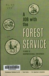 A Job with the Forest Service: A Guide to Nonprofessional Employment